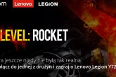 Lenovo Legion - Akcja Level: Rocket